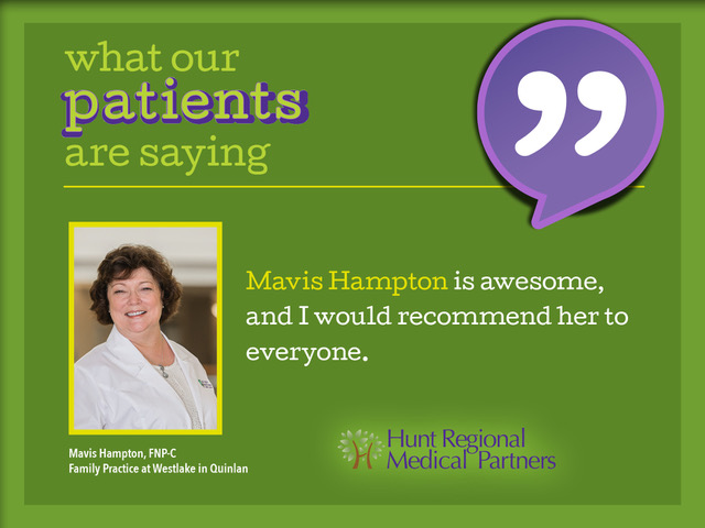 what our patients are saying | Mavis Hampton is awesome, and I would recommend her to everyone. | Mavis Hampton, FNP-C | Family Practice at Westlake in Quinlan